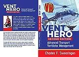 Vent Hero: Advanced Transport Ventilator Management (English Edition)