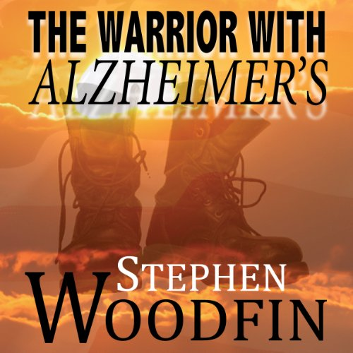 The Warrior with Alzheimer's audiobook cover art