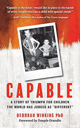 """Couverture du livre Capable: A Story of Triumph For Children the World has Judged as """"Different"""" (English Edition)"""
