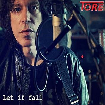 Let It Fall