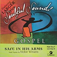 Safe In His Arms [Accompaniment/Performance Track] by Made Popular By: Vickie Winans