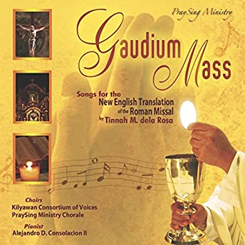 Gaudium Mass (Songs for the New English Translation of the Roman Missal)