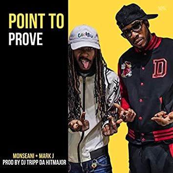 Point To Prove