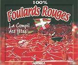 100% Foulards Rouges : la compil des fêtes