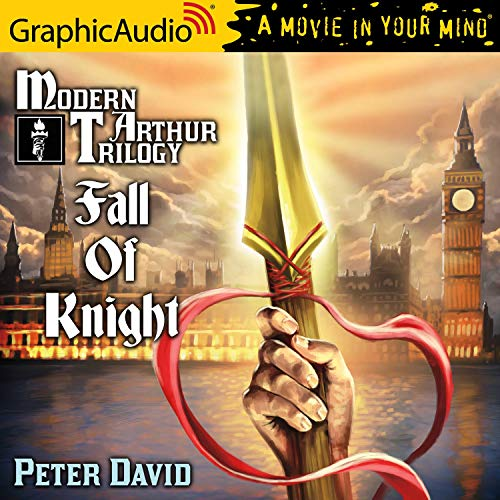 Fall of Knight [Dramatized Adaptation] Audiobook By Peter David cover art