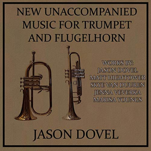 New Unaccompanied Music for Trumpet and Flugelhorn
