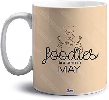 Crazy Corner Foodies are Born in May Printed Happy Birthday Coffee Mug/May Born Mug (350 ml)- Personalized Birthday Gift for