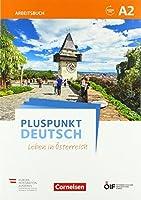 Pluspunkt Deutsch - Leben in Oesterreich A2 - Arbeitsbuch mit Loesungsbeileger und Audio-Download