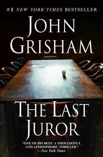 The Last Juror by John Grisham (2006-04-25)