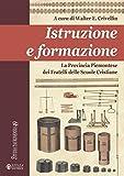 Istruzione e formazione: La Provincia Piemontese dei Fratelli delle Scuole Cristiane