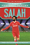 Oldfield, M: Salah - Collect Them All! (Ultimate Football He (Ultimate Football Heroes) - Matt Oldfield