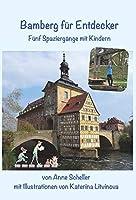 Bamberg fuer Entdecker: Fuenf Spaziergaenge mit Kindern