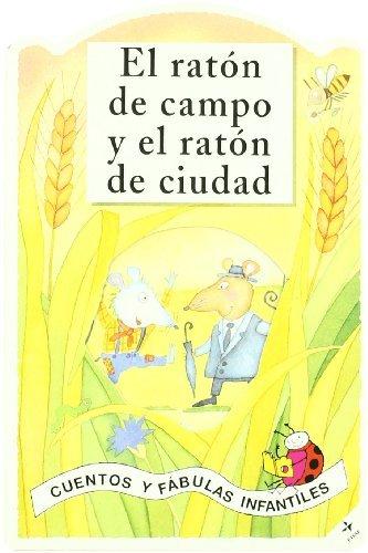 El Raton de Campo y El Raton de Ciudad (Cuentos y Fabulas...