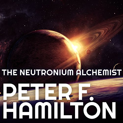The Neutronium Alchemist Audiobook By Peter F. Hamilton cover art