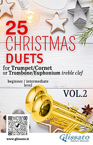 25 Christmas Duets for Trumpet or Trombone T.C. vol.2: easy for beginner/intermediate (English Edition)