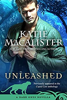 Unleashed: A Dark Ones Novella by [Katie MacAlister]