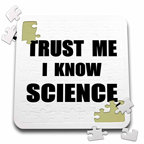 InspirationzStore Trust me series - Trust me I know Science - fun scientist humor - funny work job gift - 10x10 Inch Puzzle (pzl_195651_2)