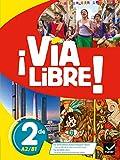 Via Libre - Espagnol 2de Éd. 2019 - Livre de l'élève