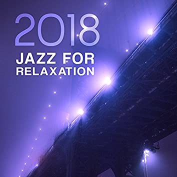 2018 Jazz for Relaxation