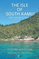 The Isle of South Kamui and Other Stories (Anthem Cosmopolis Writings)