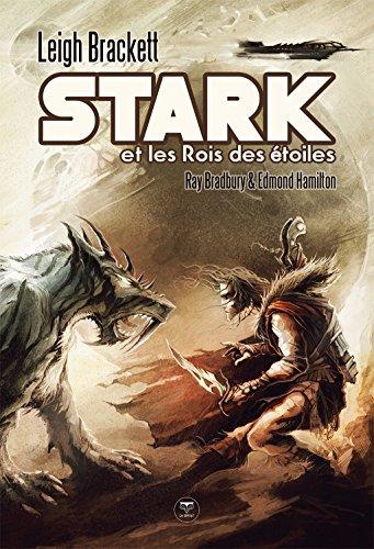 Stark et les rois des étoiles (e-Bélial')