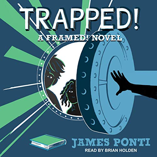 Trapped! Audiobook By James Ponti cover art