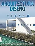 Arquitectura y Diseño #238 | Julio/Agosto 2021