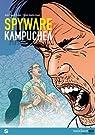 Spyware, tome 2 : Kampuchéa par Bauer