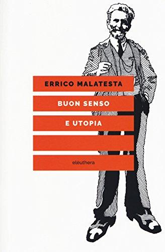 Buon senso e utopia. Nuova ediz.