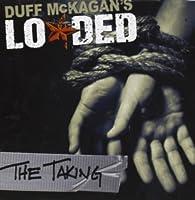 Taking by Duff -Loaded- Mckagan