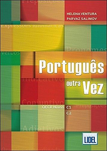 Portugues outra Vez (C1-C2) (Portuguese Edition)