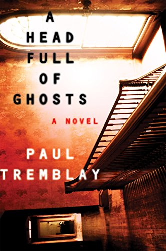 A Head Full of Ghosts: A Novel (English Edition)