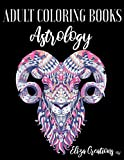 Adult Coloring Books Astrology: Mandala Anti-stress Book | Zodiac Signs to Color (Chibi and Zentangle)