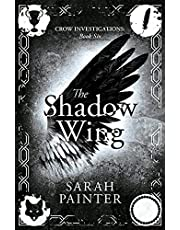 The Shadow Wing (Crow Investigations Book 6) (English Edition)