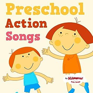 Preschool Action Songs