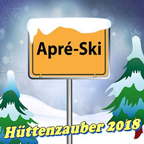 Aprè-Ski Hüttenzauber 2018/2019