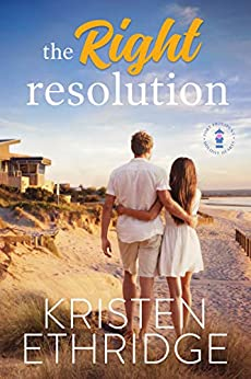 The Right Resolution: A Sweet New Year's Eve Story of Faith, Love, and Small-Town Holidays (Holiday Hearts Romance Book 1) by [Kristen Ethridge]