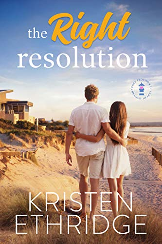 The Right Resolution: A Sweet New Year's Eve Story of Faith, Love, and Small-Town Holidays (Holiday Hearts Romance Book 1)