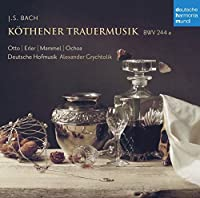 Bach: Kothener Trauermusik Bwv 244a by J. S. BACH