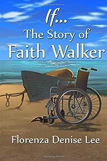 If... The Story of Faith Walker