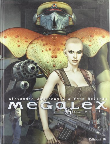 L'anomalia. Megalex (Vol. 1)