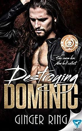 Destroying Dominic