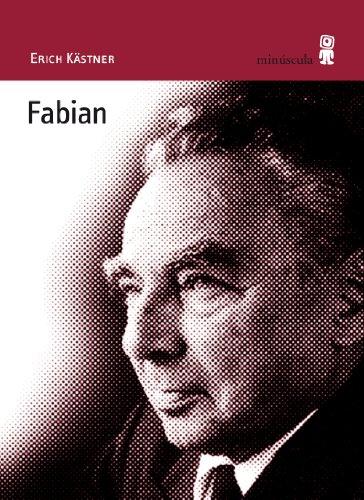 Fabian : la historia de un moralista (Alexanderplatz, Band 15)