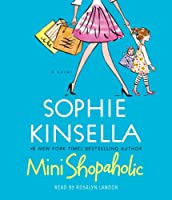Mini Shopaholic: A Novel (Shopaholic Series)