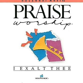 I Exalt Thee [Trax]