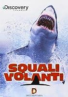 Squali Volanti [Italian Edition]