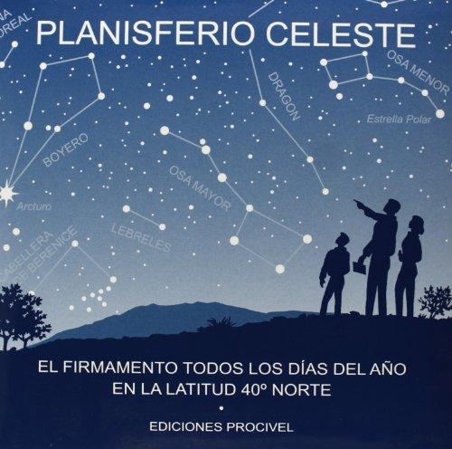 Planisferio celeste: El firmamento todos los días del año en la latitud 40º norte