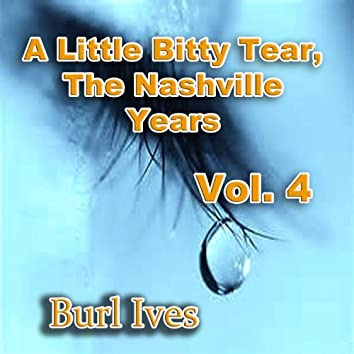 A Little Bitty Tear the Nashville Years, Vol. 4