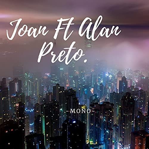 Joan feat. Alan Preto