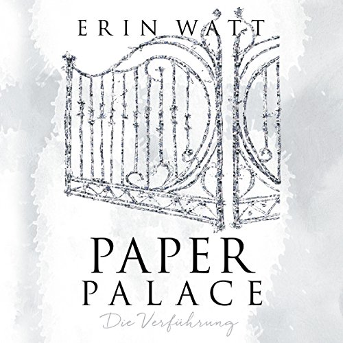 Page de couverture de Paper Palace. Die Verführung